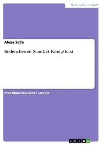 Cover Bodenchemie: Standort Königsforst