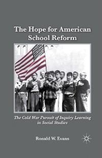 Cover The Hope for American School Reform