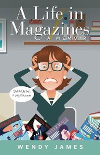 Cover A Life in Magazines A MEMOIR