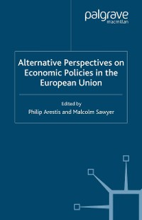 Cover Alternative Perspectives on Economic Policies in the European Union