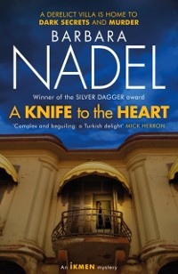 Cover Knife to the Heart (Ikmen Mystery 21)