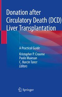 Cover Donation after Circulatory Death (DCD) Liver Transplantation