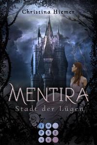 Cover Mentira 1: Stadt der Lügen