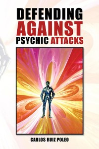 Cover Defending Against Psychic Attacks