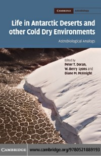 Cover Life in Antarctic Deserts and other Cold Dry Environments