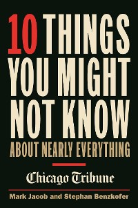 Cover 10 Things You Might Not Know About Nearly Everything
