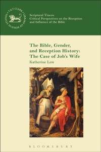 Cover Bible, Gender, and Reception History: The Case of Job's Wife