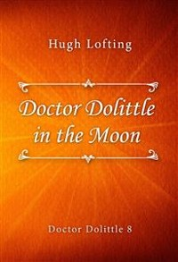 Cover Doctor Dolittle in the Moon