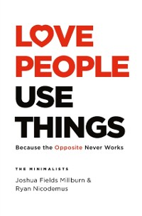 Cover Love People, Use Things