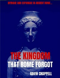 Cover The Kingdom That Rome Forgot