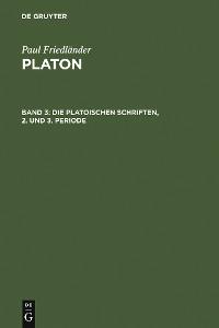 Cover Die platonischen Schriften, 2. und 3. Periode