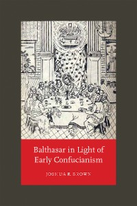Cover Balthasar in Light of Early Confucianism