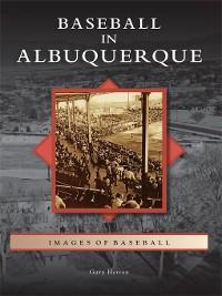 Cover Baseball in Albuquerque