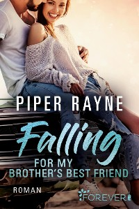 Cover Falling for my Brother's Best Friend