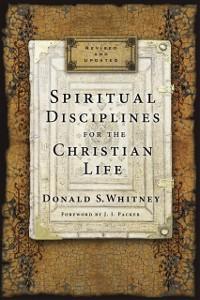 Cover Spiritual Disciplines for the Christian Life