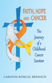 Cover Faith, Hope and Cancer