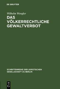Cover Das völkerrechtliche Gewaltverbot