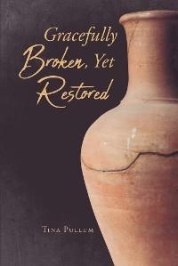 Cover Gracefully Broken, Yet Restored