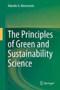 Cover The Principles of Green and Sustainability Science