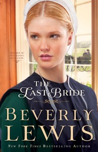 Cover Last Bride (Home to Hickory Hollow Book #5)