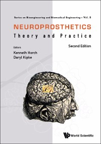 Cover Neuroprosthetics: Theory And Practice (Second Edition)