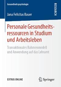 Cover Personale Gesundheitsressourcen in Studium und Arbeitsleben