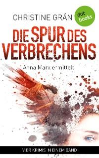Cover Die Spur des Verbrechens - Vier Kriminalromane in einem eBook