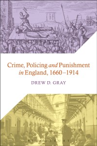 Cover Crime, Policing and Punishment in England, 1660-1914