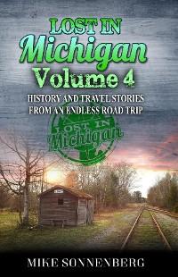 Cover Lost In Michigan Volume 4