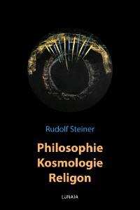 Cover Philosophie, Kosmologie, Religion