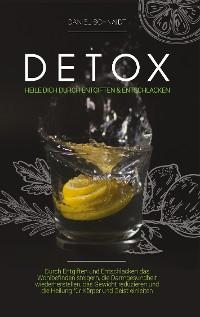 Cover Detox - Heile dich durch Entgiften und Entschlacken