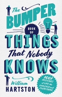 Cover The Bumper Book of Things That Nobody Knows