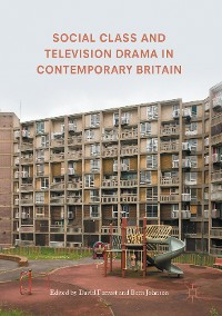 Cover Social Class and Television Drama in Contemporary Britain
