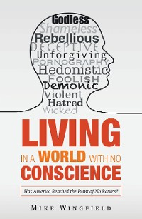 Cover Living in a World with No Conscience