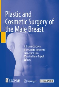 Cover Plastic and Cosmetic Surgery of the Male Breast