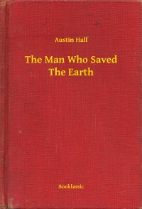 Cover Man Who Saved The Earth