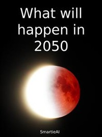 Cover What will happen in 2050