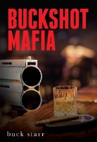 Cover Buckshot Mafia