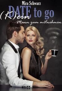 Cover Date to go - (K)ein Mann zum mitnehmen