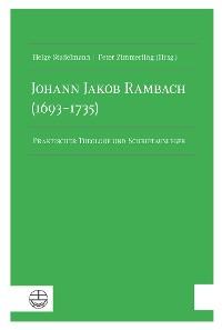 Cover Johann Jakob Rambach (1693–1735)