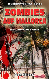 Cover Zombies auf Mallorca - Teil 1