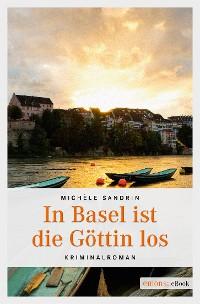Cover In Basel ist die Göttin los