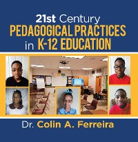 Cover 21St Century Pedagogical Practices in K-12 Education