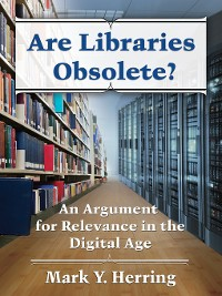 Cover Are Libraries Obsolete?