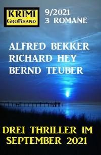Cover Krimi Großband 3 Romane 9/2021 - Drei Thriller im September 2021