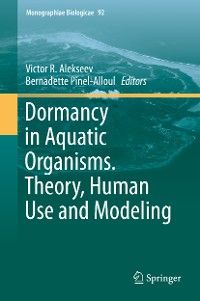 Cover Dormancy in Aquatic Organisms. Theory, Human Use and Modeling