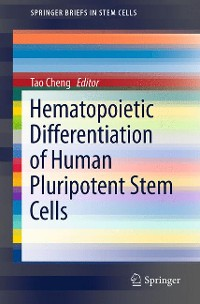 Cover Hematopoietic Differentiation of Human Pluripotent Stem Cells