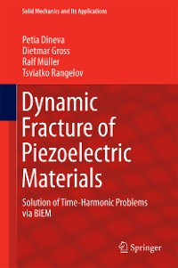 Cover Dynamic Fracture of Piezoelectric Materials