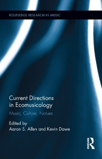 Cover Current Directions in Ecomusicology