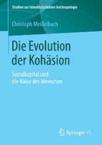 Cover Die Evolution der Kohäsion